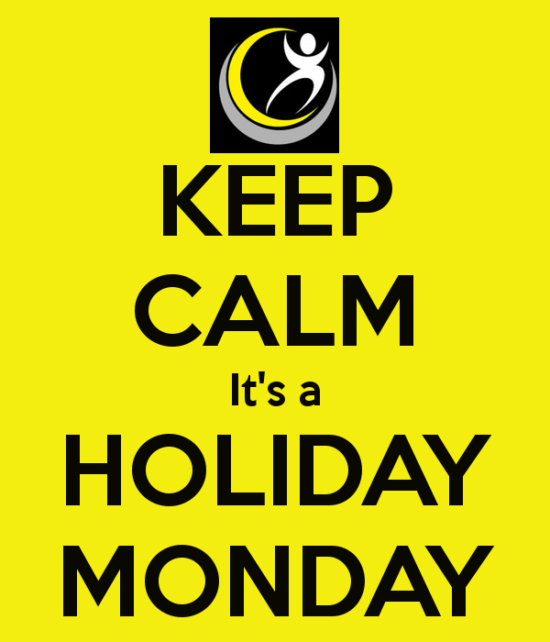 keep-calm-it-s-a-holiday-monday.png