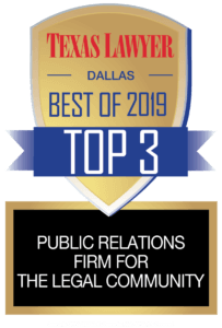 Texas Best Legal PR firm 2019
