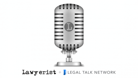 lawyerist-ltn-podcast-post-image-768x432.png